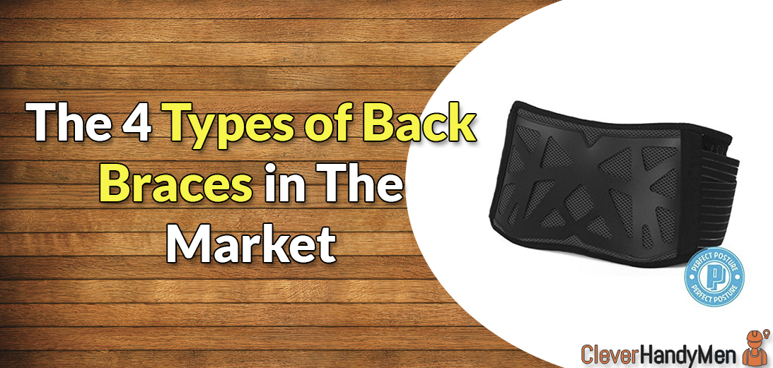 The 4 Types of Back Braces in The Market