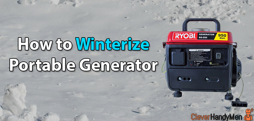 How to Winterize Portable Generator and Make it Weatherproof